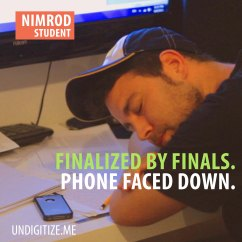 Finalized By Finals. Phone Faced Down.
