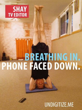 Breathing In. Phone Faced Down.