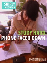 Study Hard. Phone Faced Down.