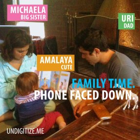 Family Time. Phone Faced Down.